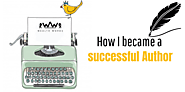 How I Became A Successful Author! - Wealth Words