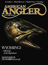American Angler Magazine - March - April 2019