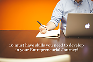 10 must have Skills you need to develop in your Entrepreneurial Journey - Entrepreneur Bus