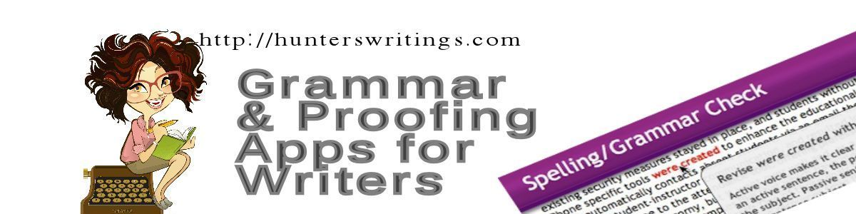 Headline for Grammar Check and Proof Editing Tools for Writers