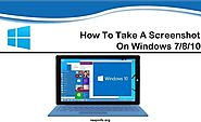 How To Take A Screenshot On Windows 7/8/10 PC
