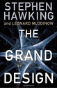 The Grand Design by Hawking, Stephen Published by Bantam 1st (first) edition (2010) Hardcover: Amazon.com: Books