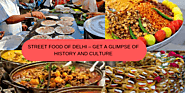 Street Food In Delhi | Delhi Famous Food Items | Gossip ki galliyan