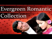 Best of Evergreen Romantic Songs - Jukebox 1 - Top 10 Old Hindi Romantic Songs