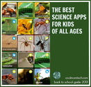 The best science apps for kids: Back to School Tech Guide 2013