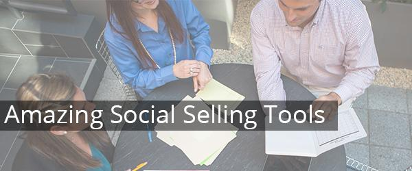 Headline for Amazing Social Selling Tools