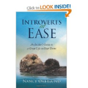 Nancy Okerlund: Introverts at Ease: An Insider's Guide to a Great Life on Your Terms
