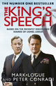 The King's Speech: Based on the Recently Discovered Diaries of Lionel Logue - 2010