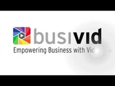 Busivid - Empower your business with video