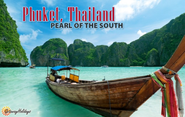 Phuket, Thailand (Pearl of the South)