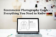 Ecommerce photography guide: Everything you need to know to start an ecommerce product photography business