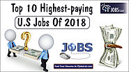 Top 10 Highest-Paying U.S. Jobs of 2018! | Posts by Abrons Dilan | Bloglovin'
