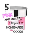 5 Pink Appliances for Your Homemade Goods
