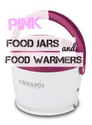 Pink Food Jars and Food Warmers