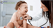 Why Choose Paediatrics – Makkar Multispeciality Hospital
