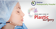 Makkar_Hospital — Plastic Surgery & Cosmetic Surgery