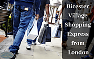 Bicester Village Shopping Express from London for an Amazing Luxury Shopping Experience | Regency House Hotel – regen...