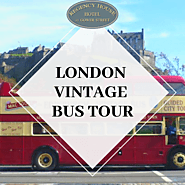 Tour London with the One-of-a-Kind London Vintage Bus Tour | Regency House Hotel