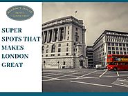 Super Spots that Makes London great | A testament to the timelessness of the city | Regency House Hotel