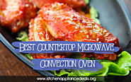 What Is The Best Countertop Microwave Convection Oven?
