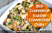 Best Countertop Toaster Convection Oven