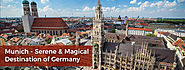 Munich – Serene & Magical Destination of Germany