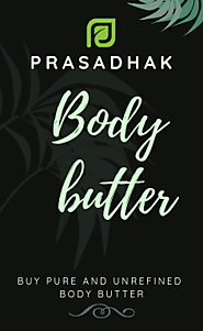 100% Pure and Herbal Body Butter online at best price - Prasadhak