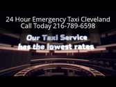 24 Hour Emergency Taxi Cleveland 216-789-6598