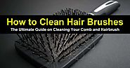 how to clean hair brushes?