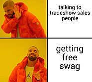 What I want at Trade Shows