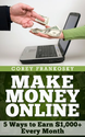 Make Money Online in 2014 and Beyond: Ways to Earn $1,000+ Every Month eBook: Corey Frankosky: Amazon.in: Kindle Store