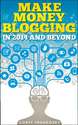 Make Money Blogging in 2014 and Beyond: Earn Profits With Your Blog eBook: Corey Frankosky: Amazon.in: Kindle Store