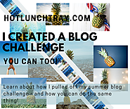 10. I Created A Blog Challenge & You Can Too! | Hot Lunch Tray