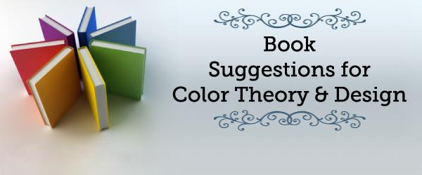 Headline for Book Suggestions for Color Theory and Design