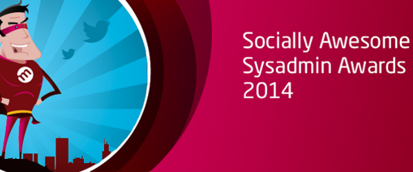 Headline for Socially Awesome SysAdmins Awards - 2014