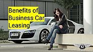 Benefits of Business Car Leasing by k2prestigecarhire - Issuu