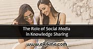 The Role of Social Media in Knowledge Sharing | eAskme | How to : Ask Me Anything : Learn Blogging Online