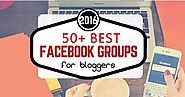 50+ Best Facebook Groups For Bloggers 2019 | eAskme | How to : Ask Me Anything : Learn Blogging Online