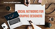 Essential Social Networks for Graphic Designers | eAskme | How to : Ask Me Anything : Learn Blogging Online