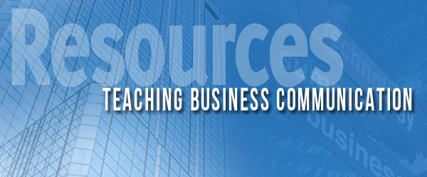 Headline for Valuable Resources for Teaching Business Communication