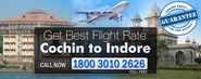 Book online air ticket for Cochin to Indore Air Fare