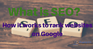What is Search Engine Optimization and How it works | Blogging QnA- Blogging Question Answers