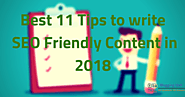 Best 11 Tips to write SEO Friendly Content in 2018 | Blogging QnA- Blogging Question Answers