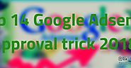 Top 14 Google Adsense approval trick 2019 | Blogging QnA- Blogging Question Answers