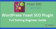 Why Yoast Wordpress Seo Plugin Configuration Succeeds? | Blogging QnA- Blogging Question Answers