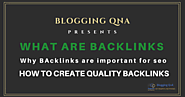 what is backlinks in seo? importance of backlinks and How to Create Backlinks | Blogging QnA- Blogging Question Answers