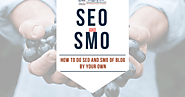 SEO SMO TECHNIQUES Which Will Help You Get More Visitors | Blogging QnA- Blogging Question Answers