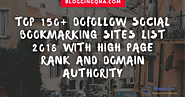 Top 150+ DoFollow Social Bookmarking Sites List 2018 With High Page Rank and Domain Authority | Blogging QnA- Bloggin...
