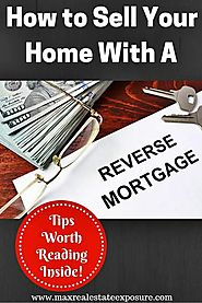 Tips For Selling a Home With A Reverse Mortgage