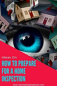 Tips to Prepare For a House Inspection